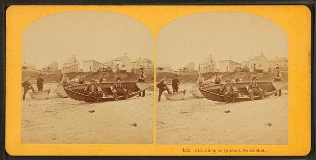 Fishermen of Quidnet, Nantucket.