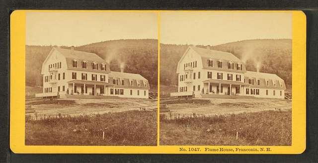 Flume House, Franconia Notch, N.H.