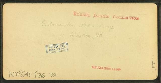 Gilmanton Academy, Gilmanton, N.H.