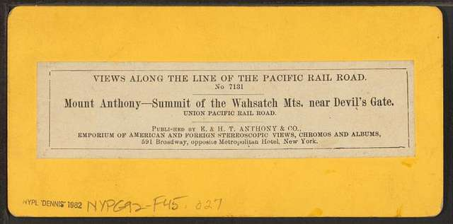 Mount Anthony - summit of the Wahsatch [Wasatch] Mts. near Devils' Gate. Union Pacific Railroad.