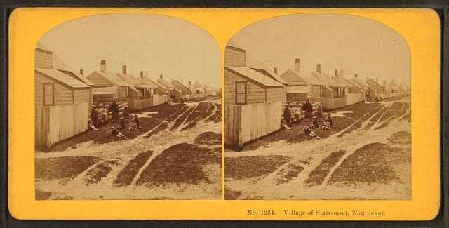 Village of Siasconset, Nantucket.
