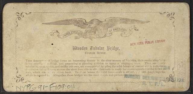 Wooden Tubular Bridge, Croton River.