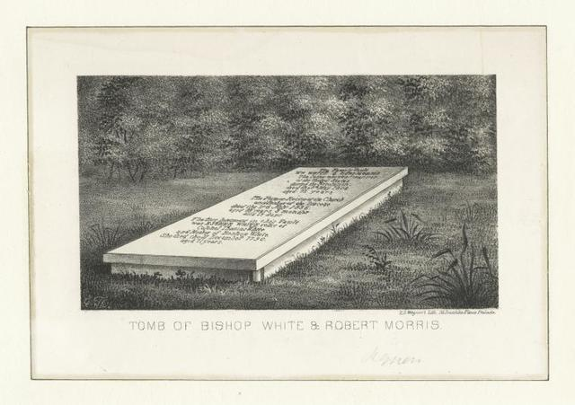 Tomb of Bishop White and Robert Morris.