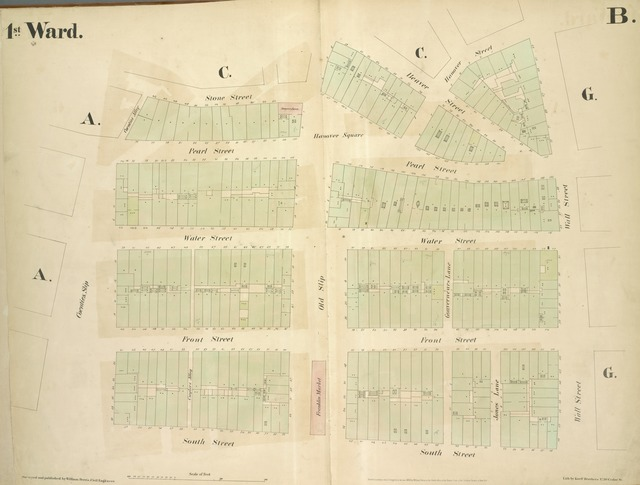[1st Ward. Plate B: Map bounded by Stone Street, Beaver Street, Hanover Street, Wall Street, South Street, Coenties Slip; Including Pearl Street, Water Street, Front Street, Old Slip, Gouverneurs Lane, Jones Lane]