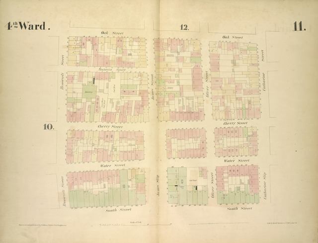 [4th Ward. Plate 11: Map bounded by Oak Street, Catharine Street, South Street, Roosevelt Street; Including Batavia Street, Cherry Street, Water Street, James Street, James Slip, Oliver Street]