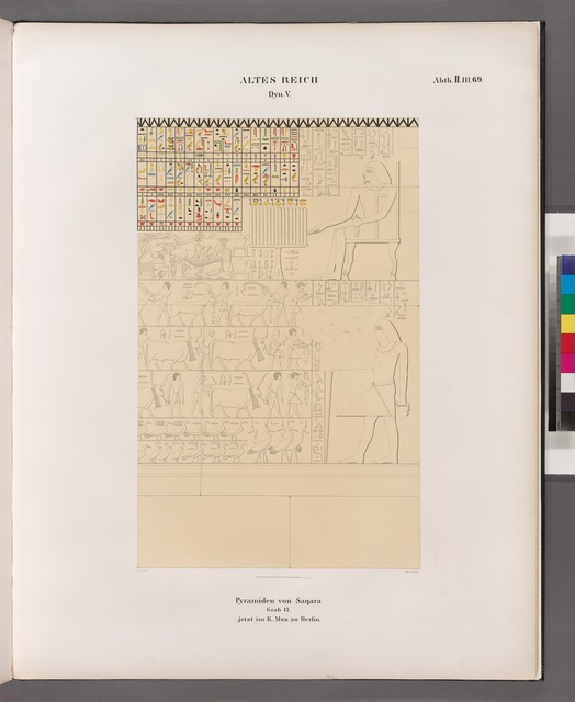 Dynastie V. Pyramiden von Saqara [Pyramids of Giza (Egypt) .Saqqârah], Grab 17. [Grabkammer No.3 im K. Museum zu Berlin.]