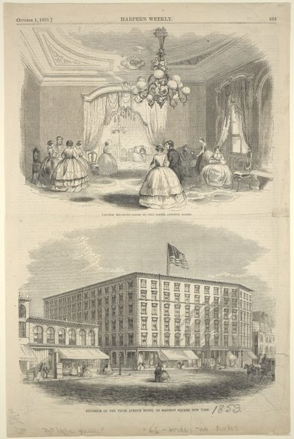 Ladies' drawing room in the Fifth Avenue Hotel. Exterior of the Fifth Avenue Hotel on Madison Square New York.