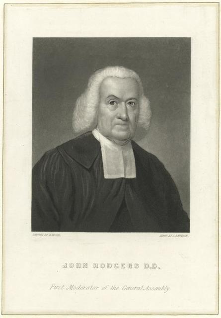 John Rodgers D.D. first moderator of the General Assembly.