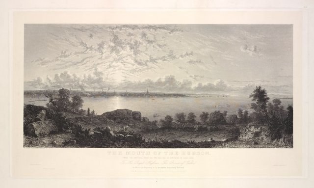 The mouth of the Hudson. From the original painting presented by citizens of New York. To his royal highness the Prince of Wales to whom this engraving is by permission respectfully dedicated