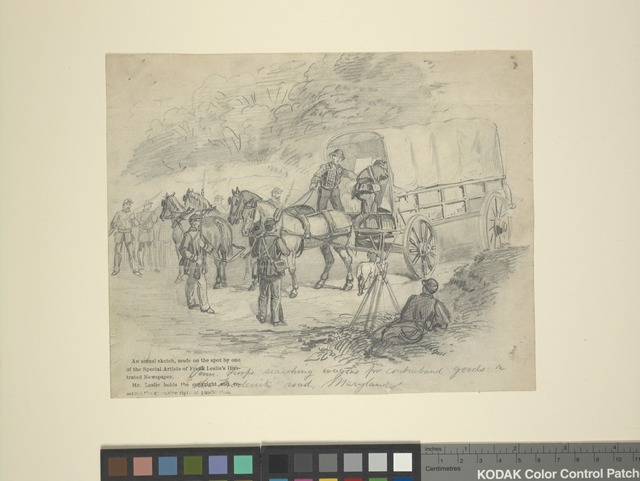 Pennsylvania troops searching wagons for contraband goods on the Frederick Road, Md.