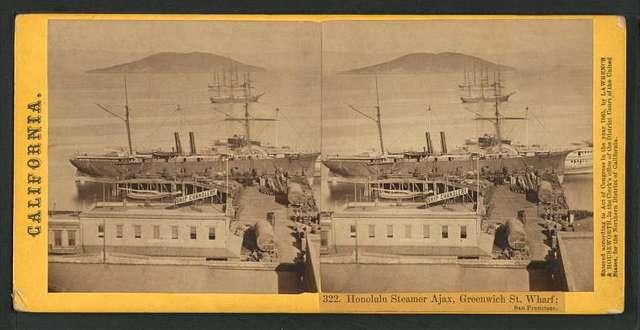 Honolulu Steamer Ajax, Greenwich Street Wharf, San Francisco.