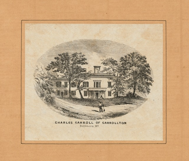 [Residence of] Charles Carroll of Carrolton, Baltimore, Md.