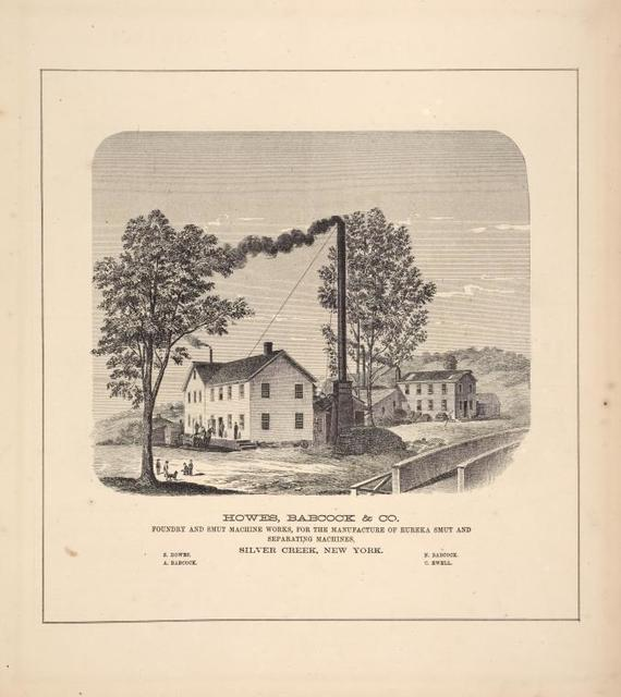 Howes, Babcock & Co. Foundry and Smut Machine Works, for the Manufacture of Eureke Smut and Separating Machines, Sliver Creek, New York.