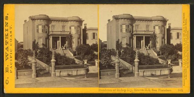 Residence of Bishop Kip, Rincon Hill, San Francisco.