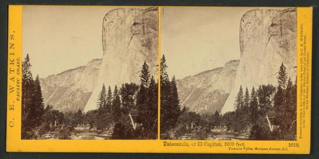 Tutocanula, or El Capitan, 3600 ft. Yosemite Valley, Mariposa County, Cal.