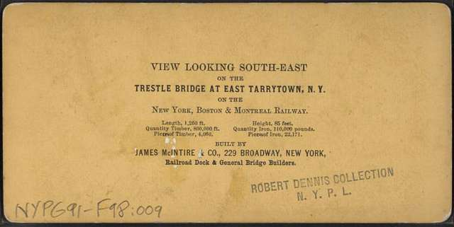 View looking south-east on the Trestle Bridge, at East Tarry Town, N.Y. on the New York, Boston & Montreal  Railway.