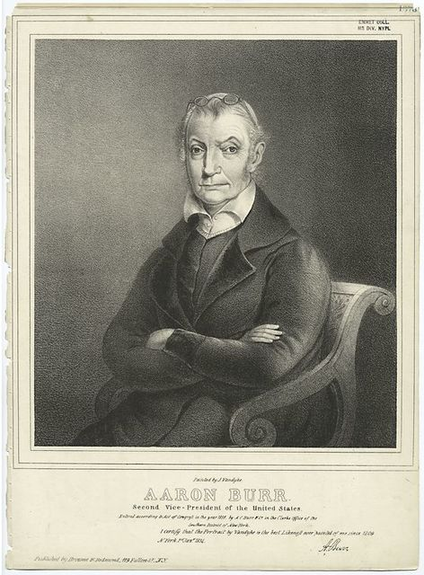 Aaron Burr, second Vice President of the United States.
