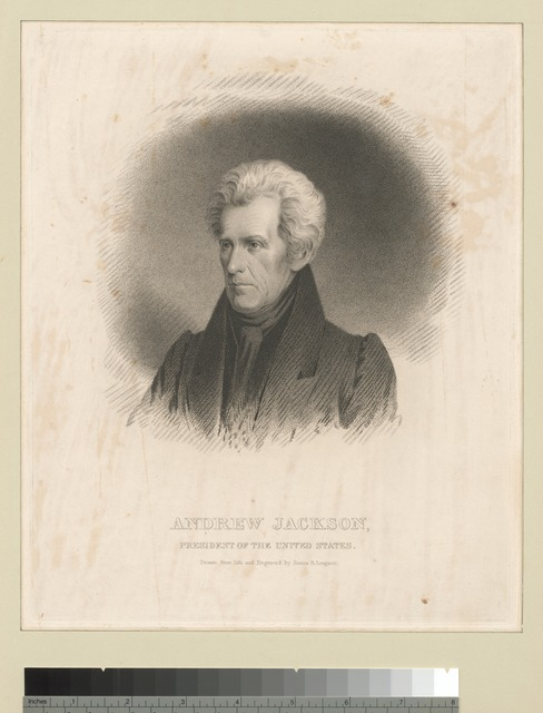 Andrew Jackson, President of the United States.