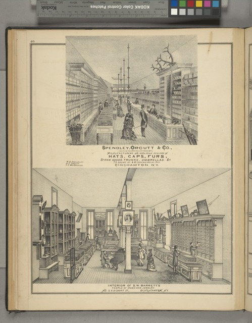 Spendley, Orcutt & Co., [Succesors to A.R. Tweedy.] Manufacturers and wholesale dealers in hats, caps, furs, straw goods, trunks, umberllas, & c. 75 Court St. & 6 Commercial Ave. Binghamton, N.Y. ; Interior of S.W. Barrett's Temple of Music and Jewelry. No. 2 & 4 Court St., Binghamton, N.Y.