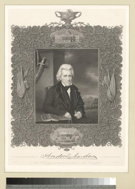 The last likeness taken of Andrew Jackson.