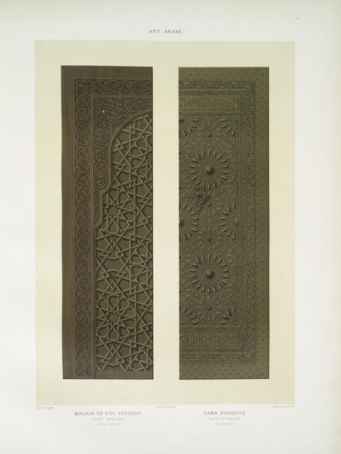 Art arabe : maison de Sidi Youçouf : porte intérieure (XVIIIe. siècle); Gama Barqouq : porte en bronze (XIVe. siècle)