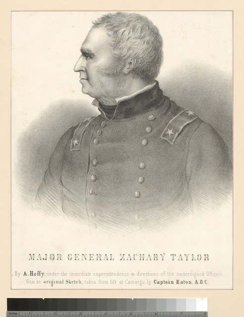 Major General Zachary Taylor.