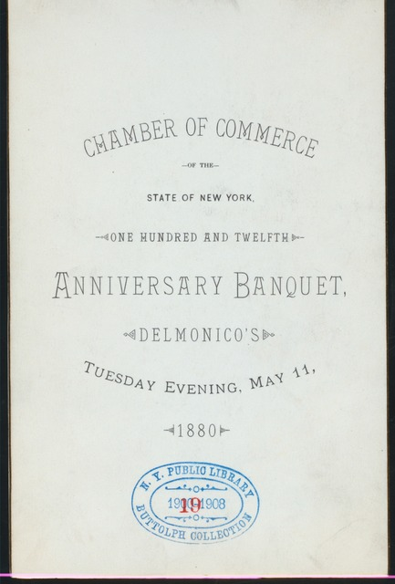 112 ANNIVERSARY BANQUET [held by] CHAMBER OF COMMERCE NY STATE [at] DELMONICO'S (RESTAURANT;)