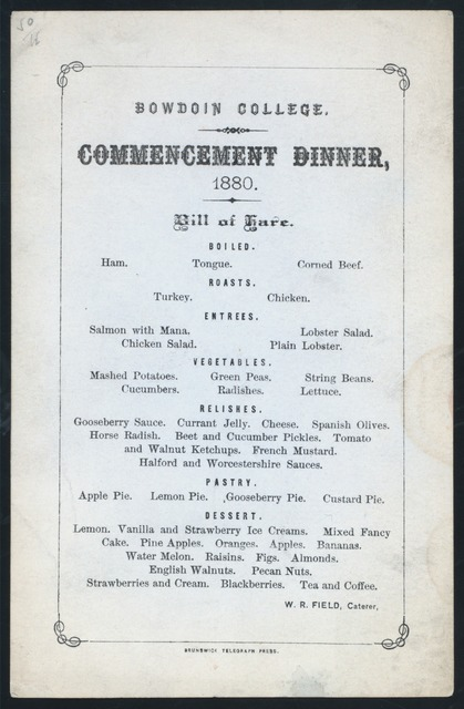 "COMMENCEMENT DINNER [held by] BOWDOIN COLLEGE [at] ""BRUNSWICK, ME"""