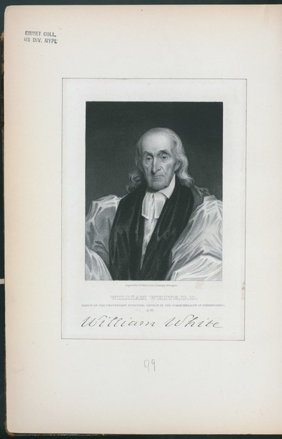 William White, D.D., Bishop of the Protestant Episcopal Church in the Commonwealth of Pennsylvania.