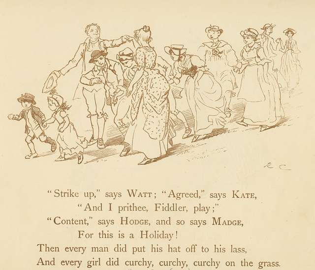 Then every man did put his hat off to his lass, and every girl did curchy, curchy, curchy on the grass.