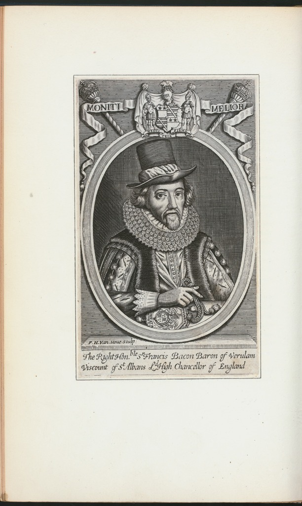 The Right Honble. Sr. Francis Bacon, baron of Verulam, viscount of St. Albans, Ld. high chancellor of England.