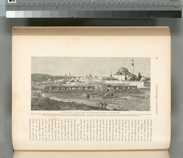General view of 'Akka from the North- East, Carmel in the distance.  More than half the space within the walls is occupied by government buildings and barracks.  On the right is the great mosque of Jezzar Pasha, with its curiously butressed dome. It stands in a square court surrounded by domed chambers for the use of the mosque attendents and pilgrims. A steamer is approaching the town of Haifa, at the foot of Mount Carmel.