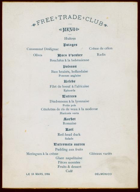 "DINNER ?] [held by] FREE TRADE CLUB [at] ""DELMONICO,NEW YORK NY;"" (HOTEL)"
