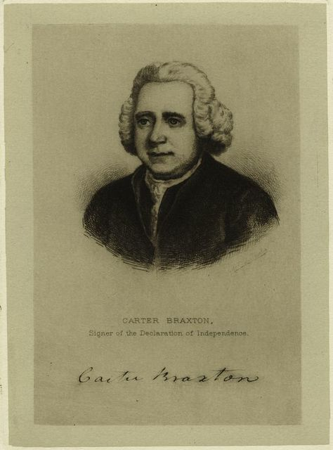 Carter Braxton, signer of the Declaration of Independence.