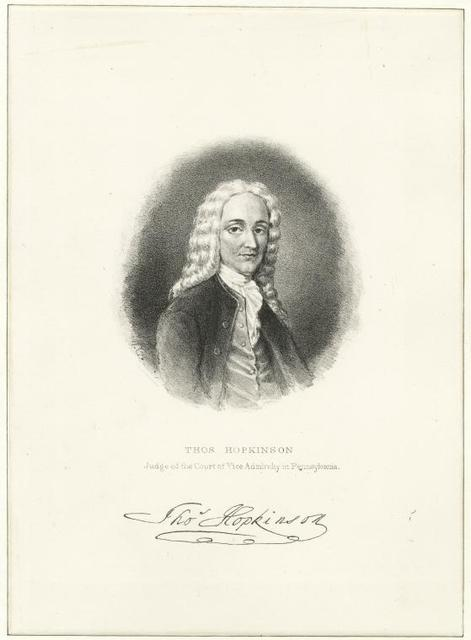 Thos. Hopkinson, judge of the Court of Vice Admiralty in Pennsylvania.