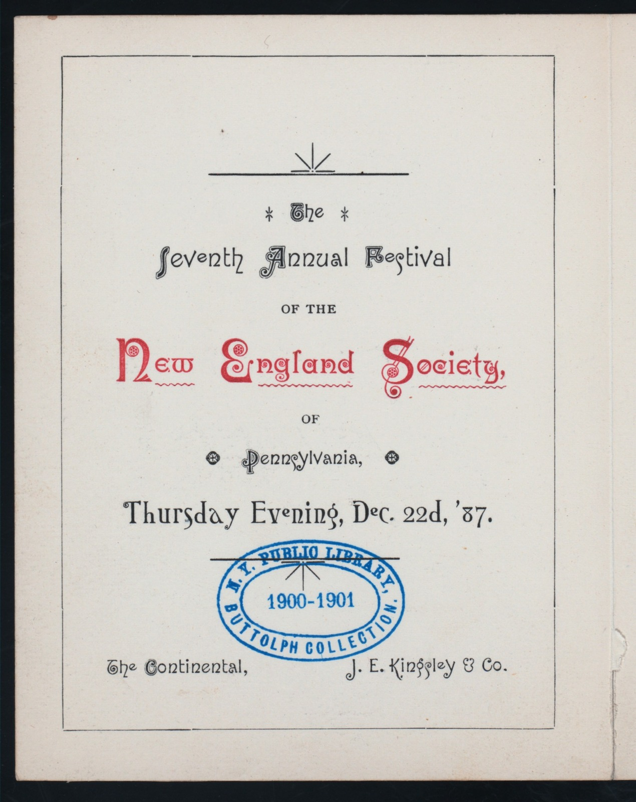 """SEVENTH ANNUAL FESTIVAL [held by] NEW ENGLAND SOCIETY OF PENNSYLVANIA [at] """"THE CONTINENTAL,[PA]"""" (?)"""