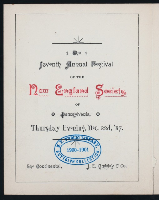"SEVENTH ANNUAL FESTIVAL [held by] NEW ENGLAND SOCIETY OF PENNSYLVANIA [at] ""THE CONTINENTAL,[PA]"" (?)"