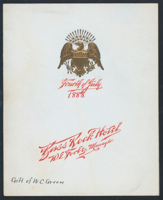 "FOURTH OF JULY DINNER [held by] BASS ROCK HOTEL [at] ""[GLOUCESTER,MASS]"" (HOTEL)"
