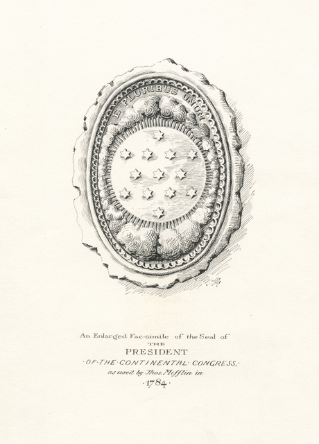 An enlarged fac-simile of the seal of the president of the Continental Congress as used by Thomas Mifflin in 1784.