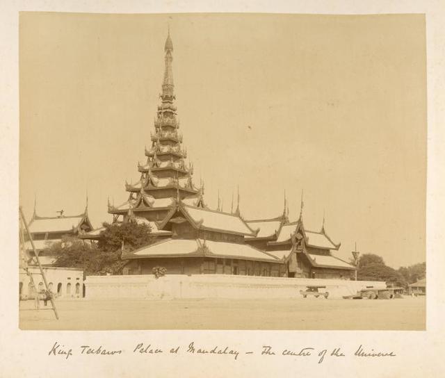 King Teebaw's palace at Mandalay, the centre of the universe.
