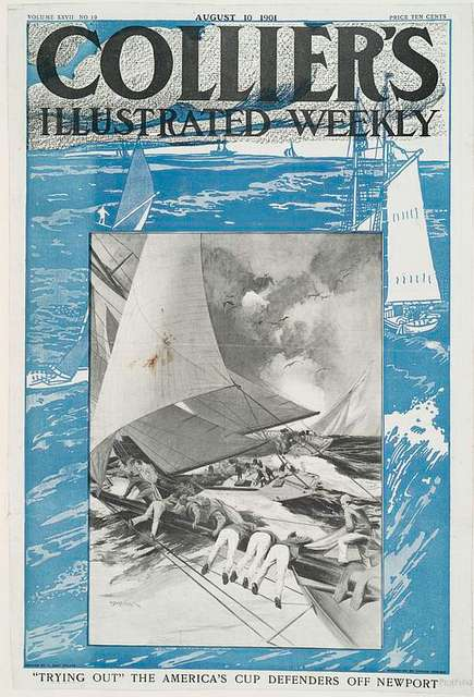 """Collier's Illustrated Weekly, """"Trying Out"""" The America's Cup Defenders Off Newport, Vollum XXVII No. 19, August 10, 1901, Price Ten Cents"""