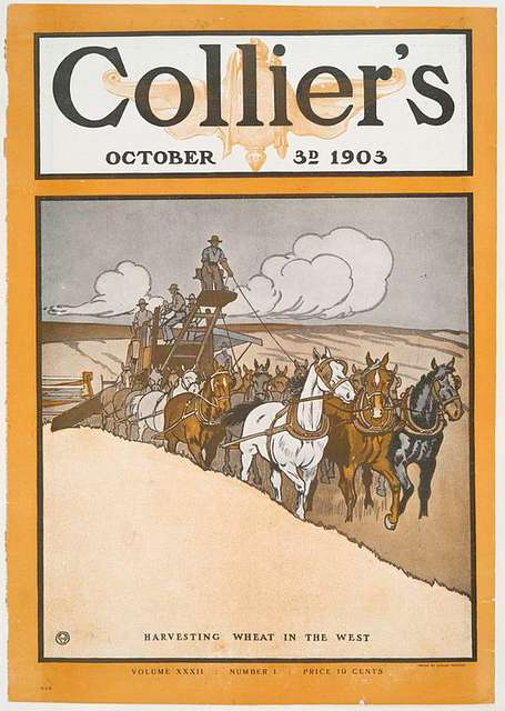 Collier's October 3rd, 1903, Harvesting Wheat in The West, Volume XXXII, Number 1, Price 10 Cents