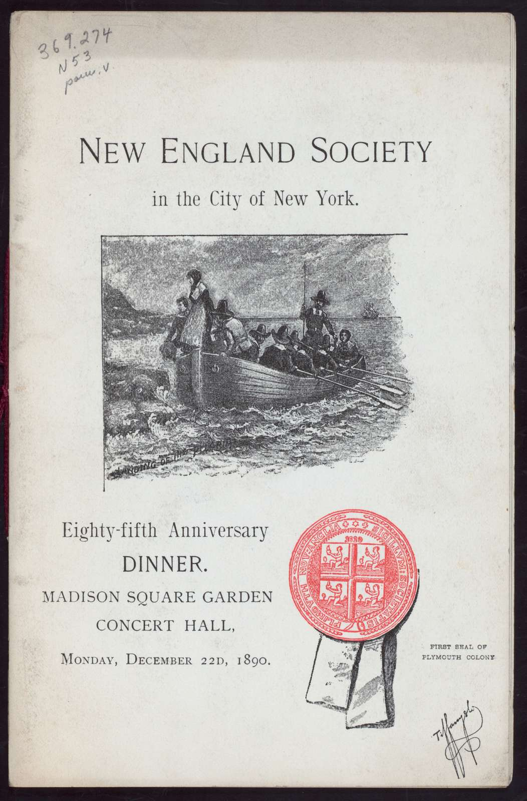 """EIGHTY-FIFTH ANNIVERSARY DINNER [held by] NEW ENGLAND SOCIETY IN THE CITY OF NEW YORK [at] """"MADISON SQUARE GARDEN CONCERT HALL, (NY)"""" (CONCERT HALL)"""