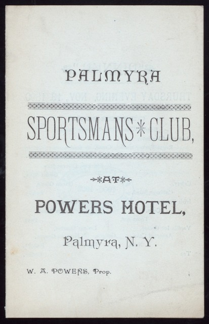 DINNER [held by] SPORTSMANS CLUB [at] POWERS HOTEL' PALMYRA NY (HOTEL;)