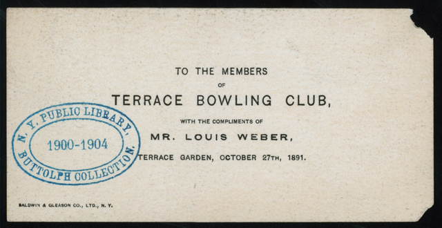 "MEAL FOR THE MEMBERS OF TERRACE BOWLING CLUB [held by] MR. LOUIS WEBER [at] ""TERRACE GARDEN,?"""
