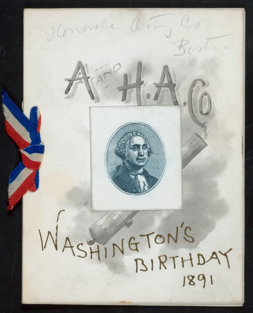 WASHINGTON BIRTHDAY DINNER [held by] ANCIENT & HON. ARTILLERY CO. OF BOSTON [at] [BOSTON] (?)
