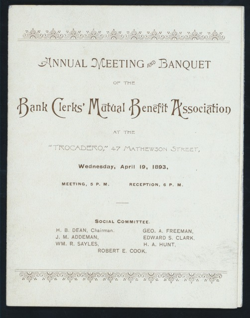 "ANNUAL MEETING AND BANQUET [held by] BANK CLERKS' MUTUAL BENEFIT ASSOCIATION [at] ""TROCADERO, [NEW YORK, NY?]"" (REST?;)"