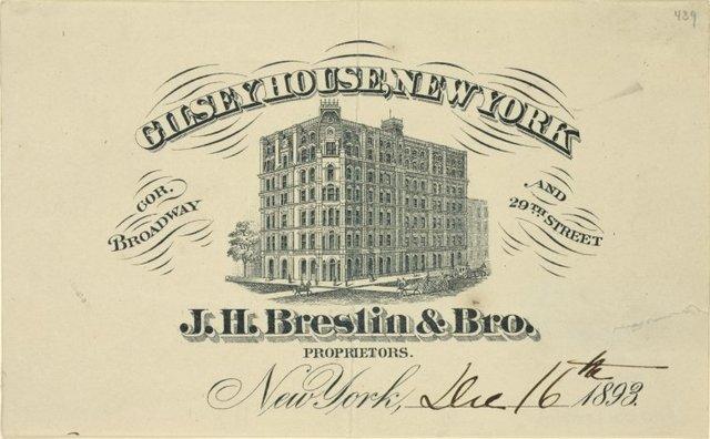 Hotel letter-heads. Gilsey House, New York cor. Broadway and 29th Street. J. H. Breslin & Bro. proprietors New York, 1893.
