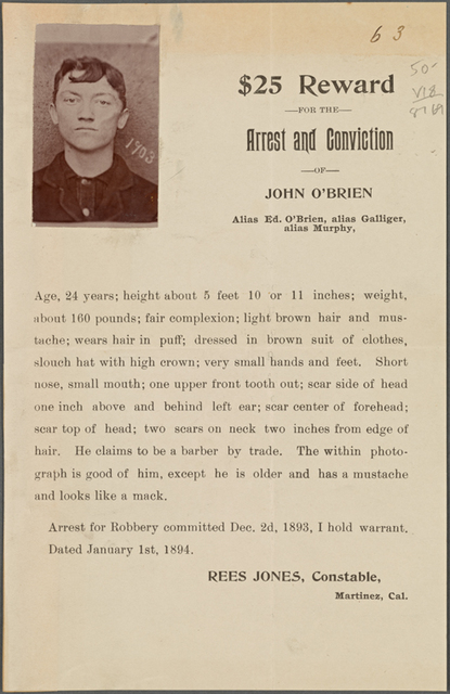 $25.00 reward, for the arrest and conviction of John O'Brien, alias Galliger, alias Murphy