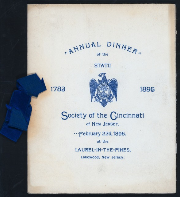 "ANNUAL DINNER [held by] STATE SOCIETY OF THE CINCINNATI OF NJ [at] ""LAUREL-IN-THE-PINES, LAKEWOOD, NJ"" (HOTEL)"